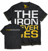 Dedicated Nutrition T-Shirt 'THE IRON NEVER LIES'