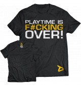 Dedicated Nutrition T-Shirt 'PLAYTIME IS F#CKING OVER'